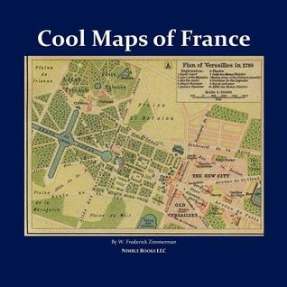 Cool Maps of France: Paris and Beyond
