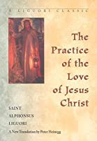 Practice of the Love of Jesus Christ