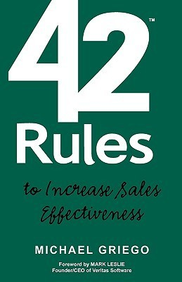 42-Rules-to-Increase-Sales-Effectiveness-A-Practical-Guidebook-for-Sales-Reps-Sales-Managers-and-Anyone-Looking-to-