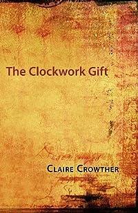 The Clockwork Gift