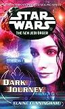 Dark Journey (Star Wars: The New Jedi Order, #10)