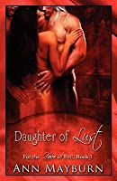 Daughter of Lust (For the Love of Evil, #1)