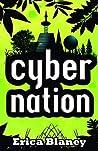Cybernation by Erica Blaney
