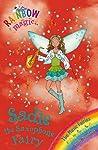 Sadie the Saxophone Fairy (Rainbow Magic: Music Fairies, #7)