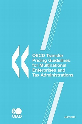 OECD Transfer Pricing Guidelines for Multinational Enterprises and Tax Administrations: 2010