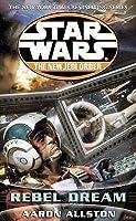 Star Wars: Rebel Dream (Star Wars: The New Jedi Order, #11; Enemy Lines, #1)