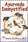 Ayurveda Demystified