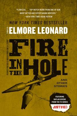 Read Fire In The Hole Stories By Elmore Leonard