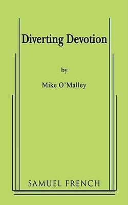 Diverting Devotion