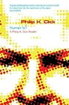 Human Is?: A Philip K. Dick Reader (Gollancz S.F.)