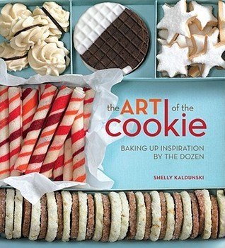 The Art of the Cookie Baking Up Inspiration by the Dozen