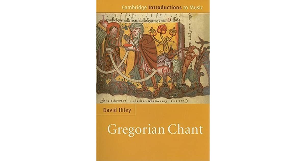 Gregorian Chant by David Hiley