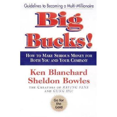 Big Bucks By Kenneth H Blanchard