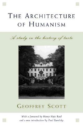 The Architecture of Humanism: A Study in the History of Taste