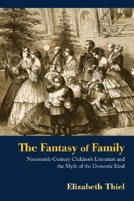 The Fantasy of Family Nineteenth century