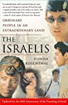The Israelis: Ordinary People in an Extraordinary Land