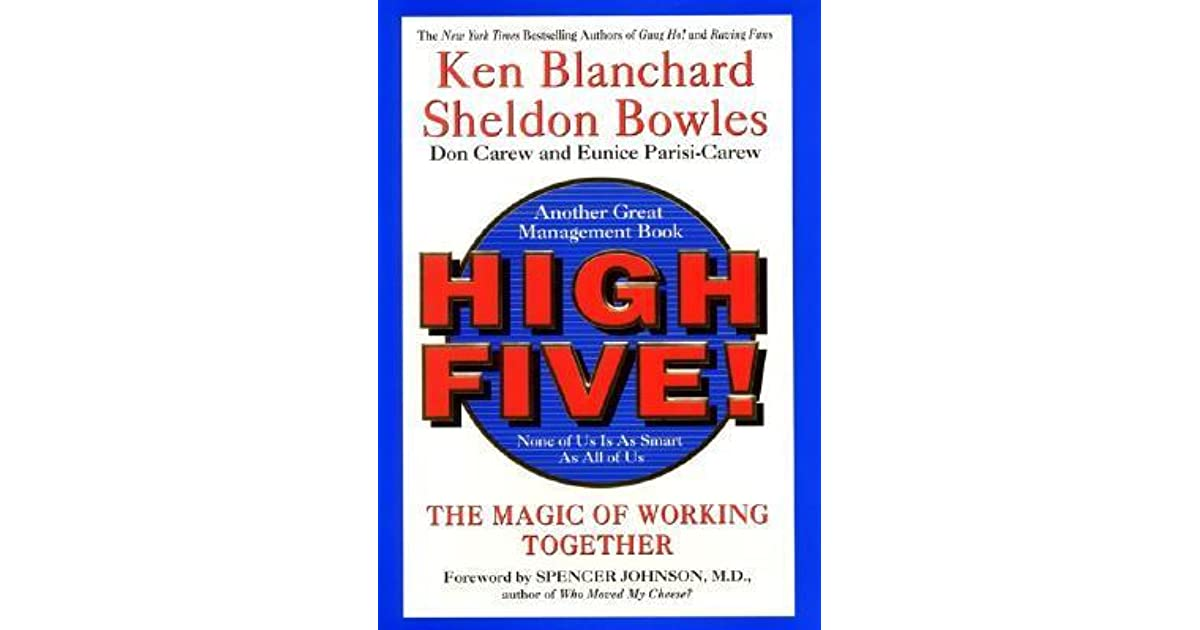 high five book analysis blanchard and This book review is on high five the magic of working together by ken blanchard and sheldon bowles.
