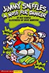 Jimmy Sniffles: A Nose for Danger