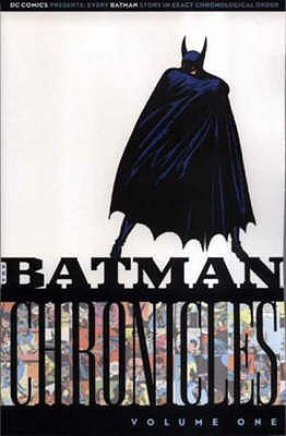 Batman: V. 1: Chronicles