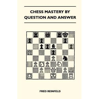 chess mastery by question and answer pdf