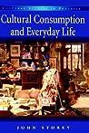 Cultural Consumption & Everyday Life