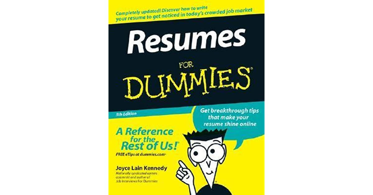 resumes for dummies by joyce lain kennedy - Resume For Dummies