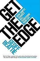 Get the Edge: How Simple Changes Will Transform Your Life