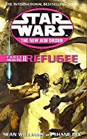 Refugee (Star Wars: The New Jedi Order, #16; Force Heretic, #2)