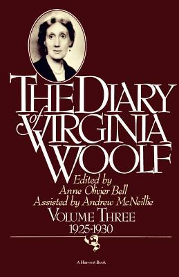 The Diary of Virginia Woolf, Volume Three: 1925-1930