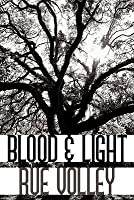 Blood & Light (Blood and Light Vampire, #1)