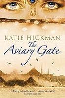 The Aviary Gate