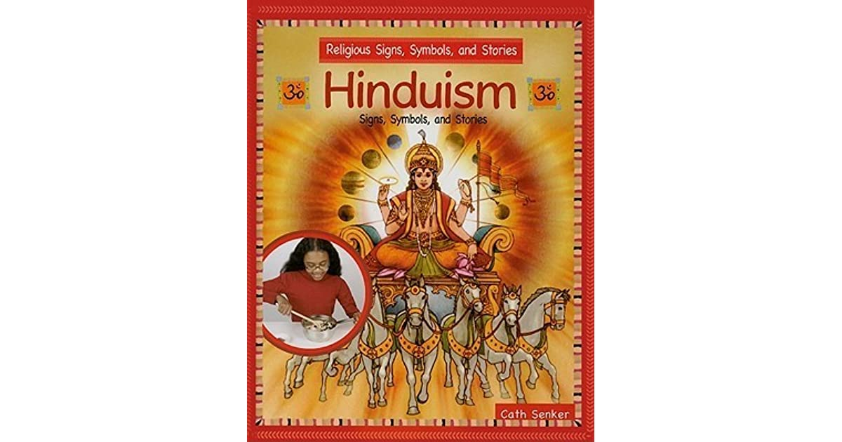 Hinduism Signs Symbols And Stories By Cath Senker