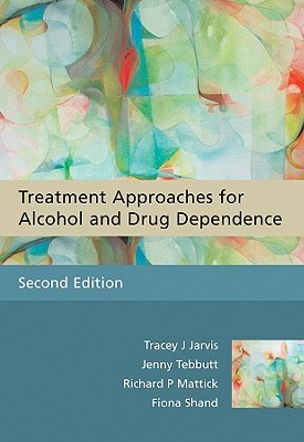 Treatment Approaches for Alcohol and Drug Dependence: An Introductory Guide