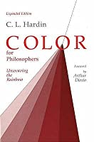 Color for Philosophers: Unweaving the Rainbow