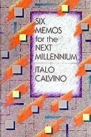 Six Memos for the Next Millenium