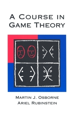 A Course in Game Theory by Ariel Rubinstein