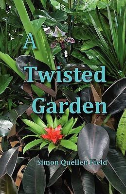 A Twisted Garden By Simon Quellen Field