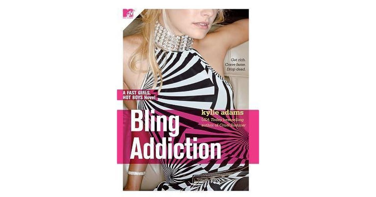 Bling Addiction Fast Girls Hot Boys 2 By Kylie Adams