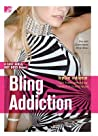 Bling Addiction (Fast Girls, Hot Boys, #2)