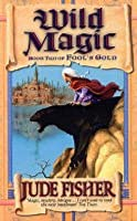 Wild Magic (Fool's Gold)