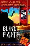 Blind Faith (Blind Eye #3)