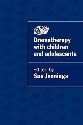 Dramatherapy with Children and Adol