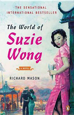 The World Of Suzie Wong By Richard Mason