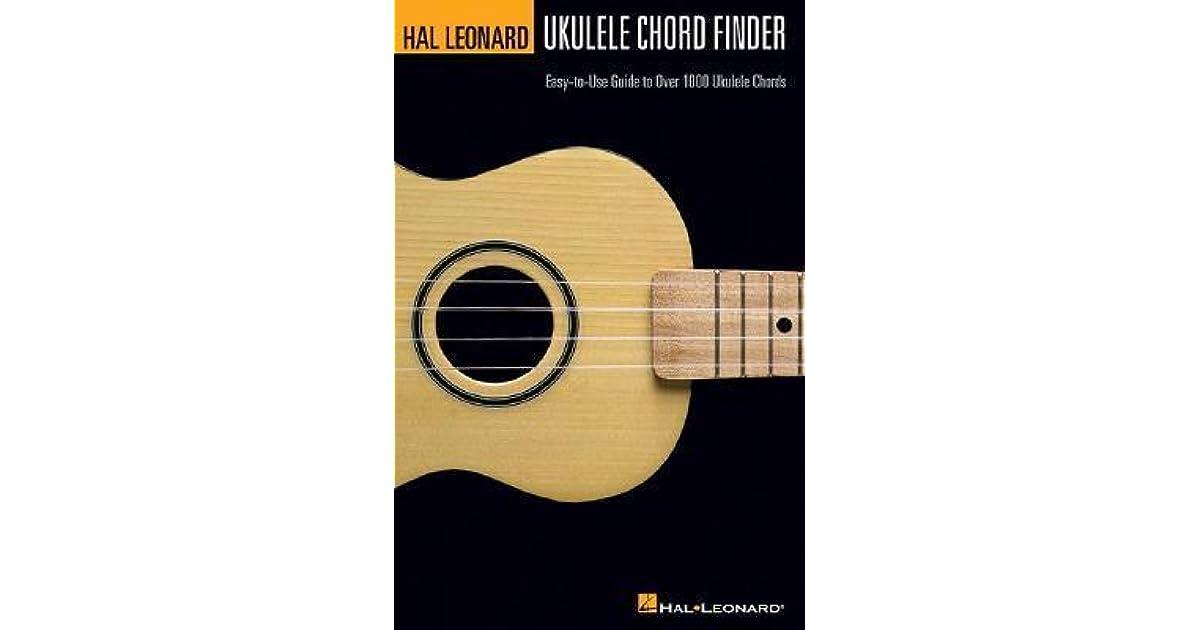 Hal Leonard Ukulele Chord Finder Easy To Use Guide To Over 1000