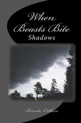 When Beasts Bite (Shadows, #2)