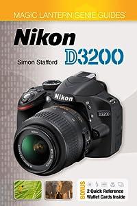 Magic Lantern Genie Guides®: Nikon D3200