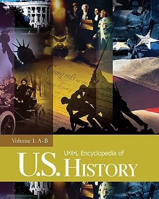 U X L Encyclopedia Of U.S. History