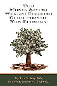 The Money Saving Wealth Building Guide for the New Economy