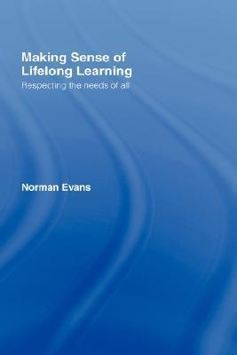 Making-Sense-of-Lifelong-Learning-Respecting-the-Needs-of-All
