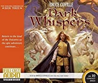 Dark Whispers: The Unicorn Chronicles: Book Three